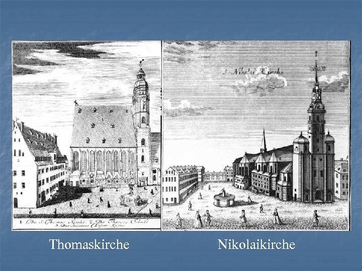 Thomaskirche Nikolaikirche