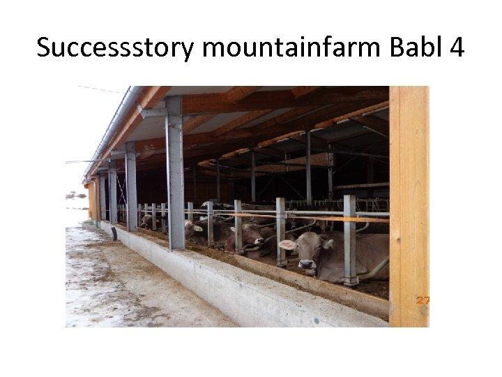 Successstory mountainfarm Babl 4
