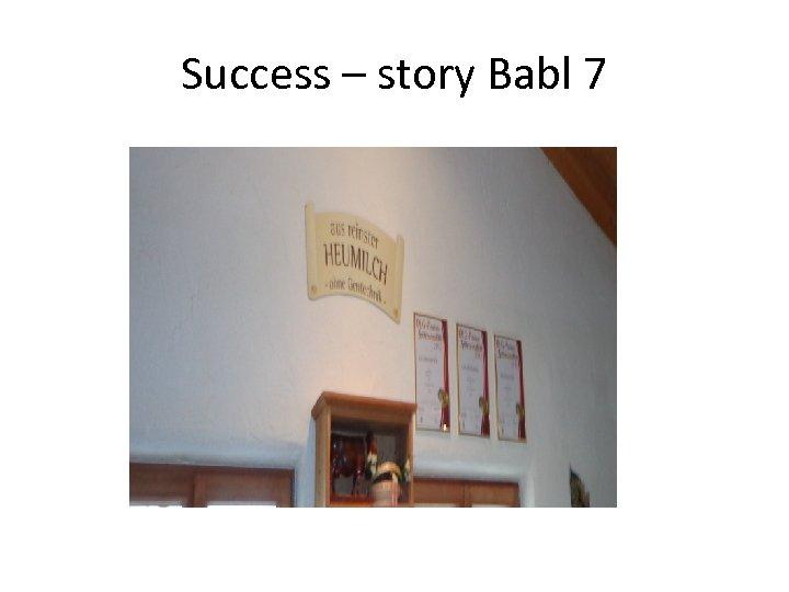 Success – story Babl 7