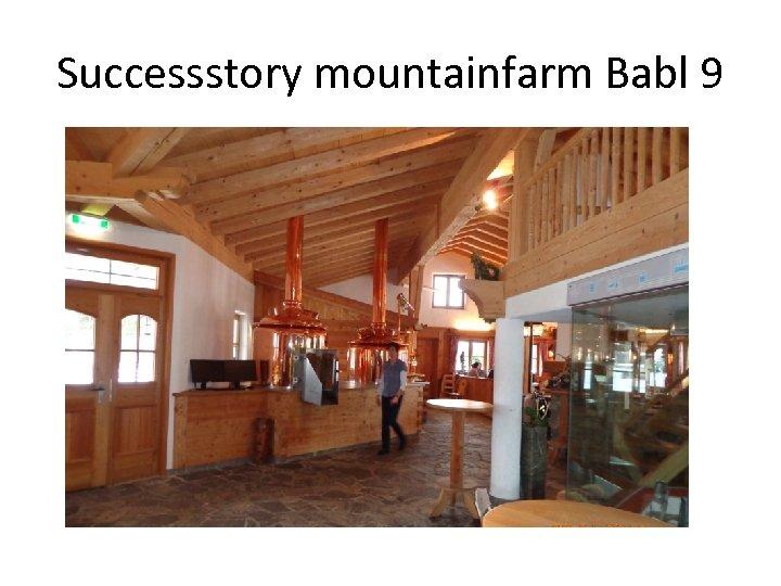 Successstory mountainfarm Babl 9