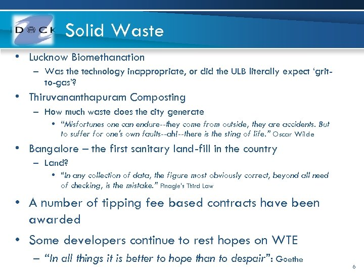 Solid Waste • Lucknow Biomethanation – Was the technology inappropriate, or did the ULB