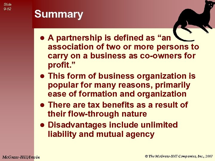 """Slide 9 -52 Summary A partnership is defined as """"an association of two or"""