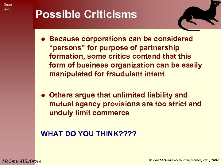 """Slide 9 -53 Possible Criticisms l Because corporations can be considered """"persons"""" for purpose"""