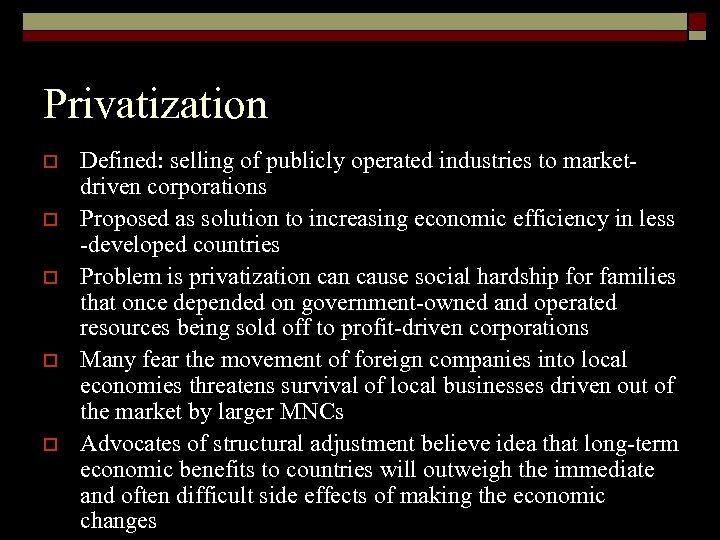 Privatization o o o Defined: selling of publicly operated industries to marketdriven corporations Proposed