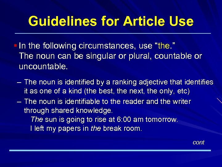 """Guidelines for Article Use § In the following circumstances, use """"the. """" The noun"""