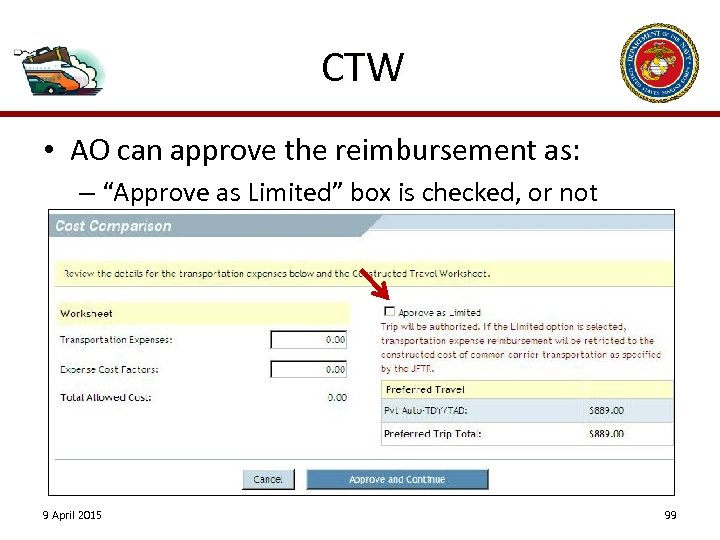 "CTW • AO can approve the reimbursement as: – ""Approve as Limited"" box is"