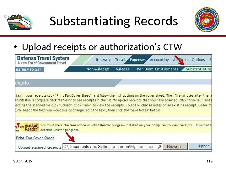 Substantiating Records • Upload receipts or authorization's CTW 9 April 2015 118