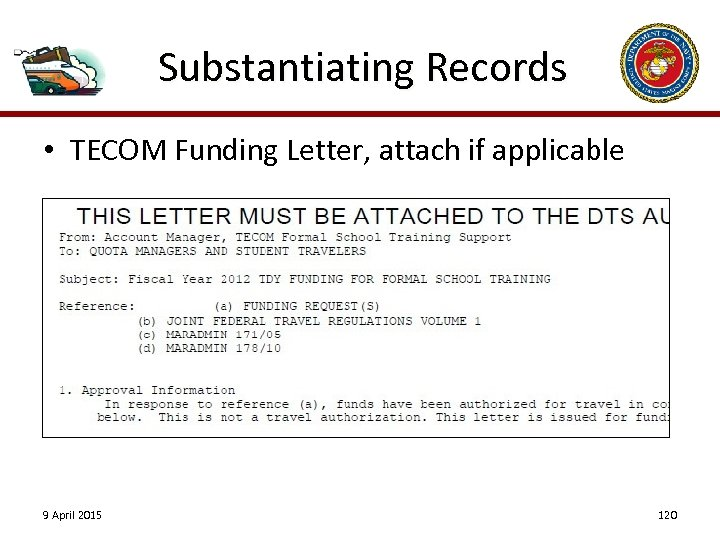 Substantiating Records • TECOM Funding Letter, attach if applicable 9 April 2015 120