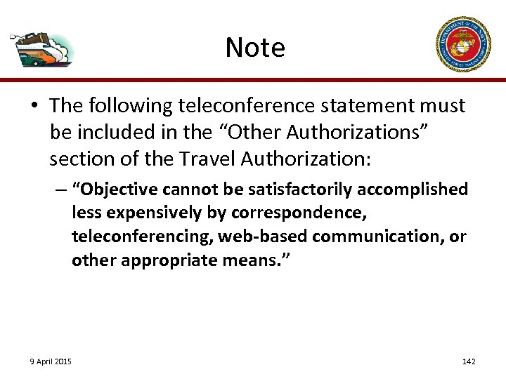 "Note • The following teleconference statement must be included in the ""Other Authorizations"" section"