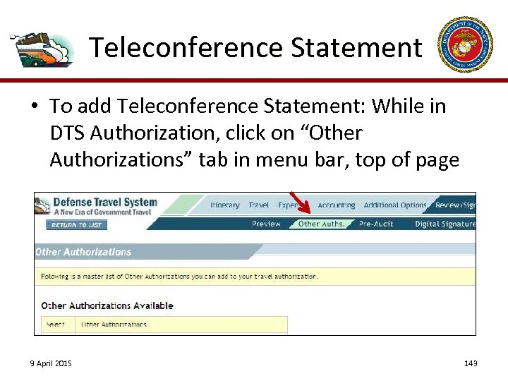 "Teleconference Statement • To add Teleconference Statement: While in DTS Authorization, click on ""Other"