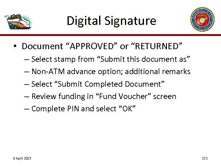 "Digital Signature • Document ""APPROVED"" or ""RETURNED"" – Select stamp from ""Submit this document"