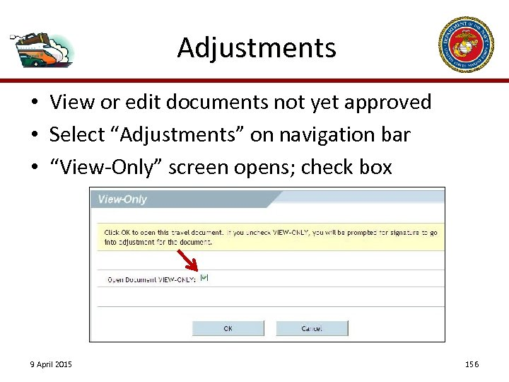 "Adjustments • View or edit documents not yet approved • Select ""Adjustments"" on navigation"