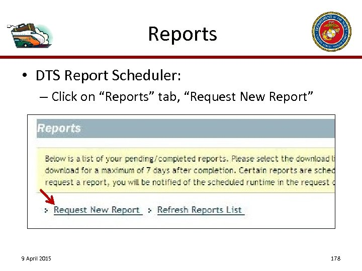 "Reports • DTS Report Scheduler: – Click on ""Reports"" tab, ""Request New Report"" 9"