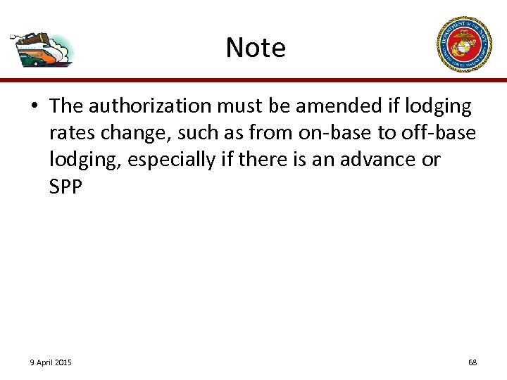 Note • The authorization must be amended if lodging rates change, such as from