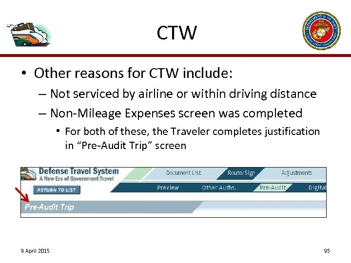 CTW • Other reasons for CTW include: – Not serviced by airline or within