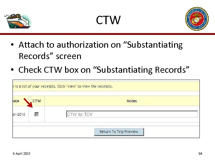 "CTW • Attach to authorization on ""Substantiating Records"" screen • Check CTW box on"
