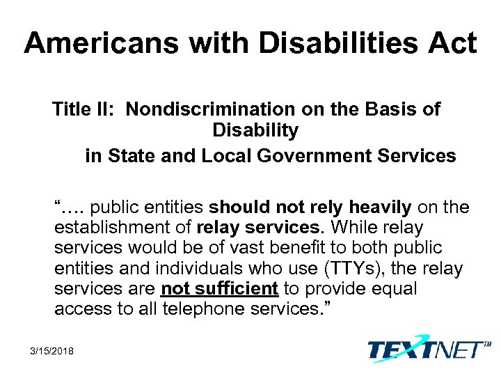 Americans with Disabilities Act Title II: Nondiscrimination on the Basis of Disability in State