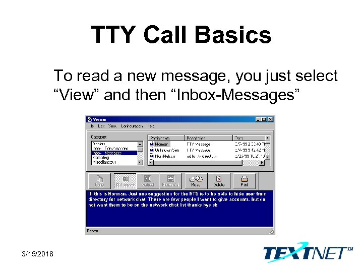 """TTY Call Basics To read a new message, you just select """"View"""" and then"""