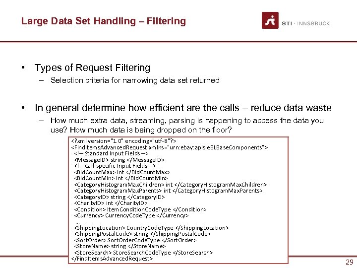 Large Data Set Handling – Filtering • Types of Request Filtering – Selection criteria