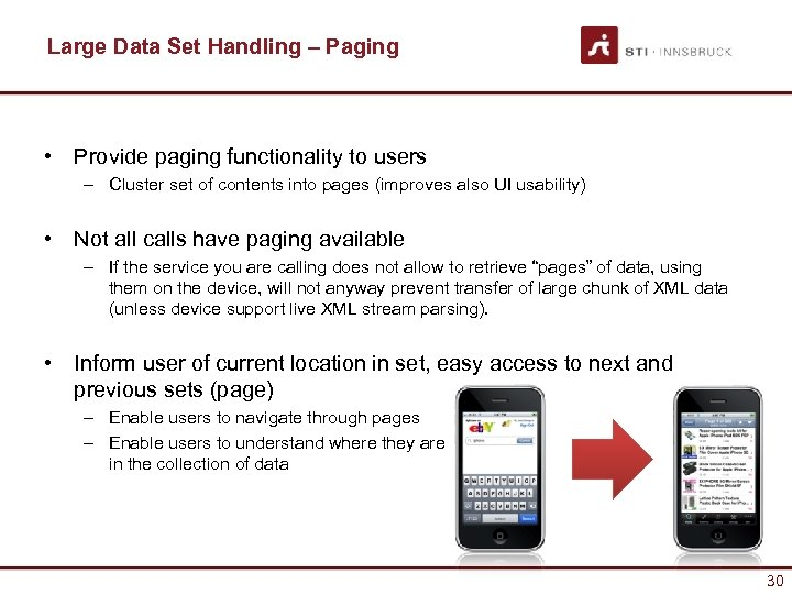 Large Data Set Handling – Paging • Provide paging functionality to users – Cluster