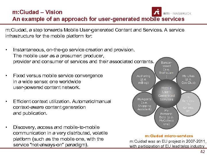 m: Ciudad – Vision An example of an approach for user-generated mobile services m: