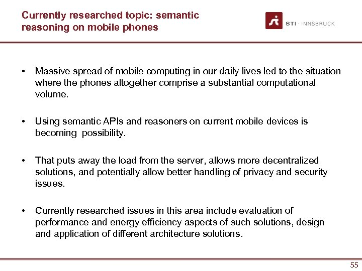 Currently researched topic: semantic reasoning on mobile phones • Massive spread of mobile computing