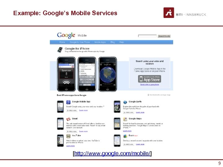 Example: Google's Mobile Services [http: //www. google. com/mobile/] 9
