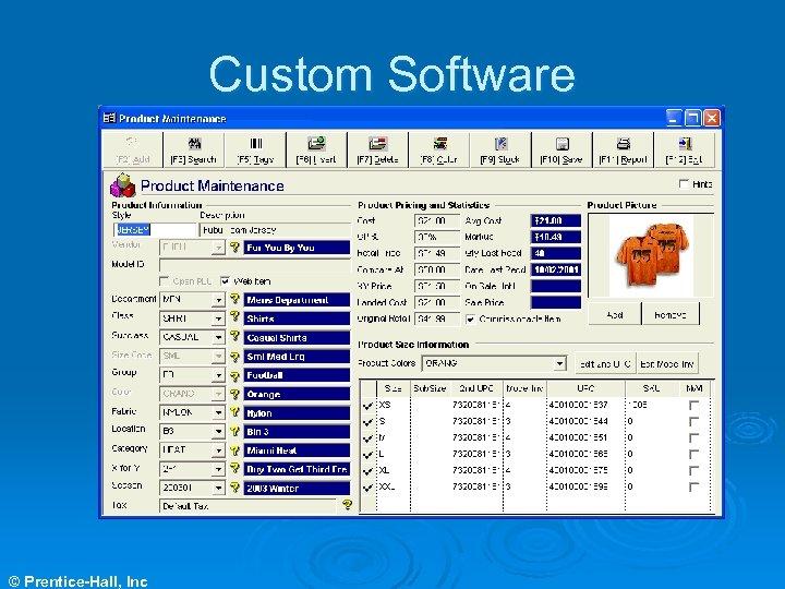 Custom Software © Prentice-Hall, Inc
