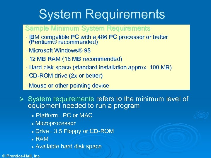 System Requirements Sample Minimum System Requirements • IBM compatible PC with a 486 PC
