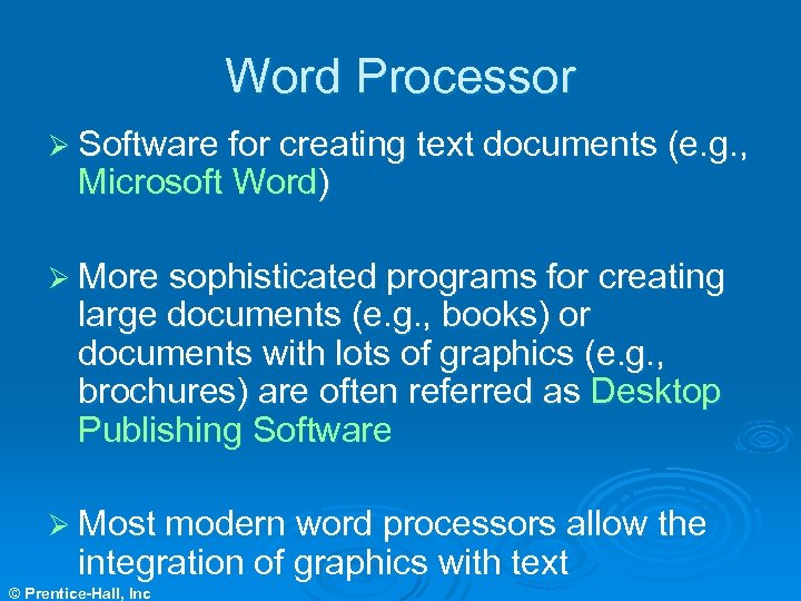 Word Processor Ø Software for creating text documents (e. g. , Microsoft Word) Ø