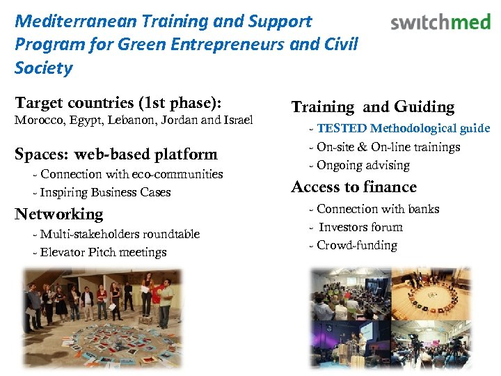 Mediterranean Training and Support Program for Green Entrepreneurs and Civil Society Target countries (1