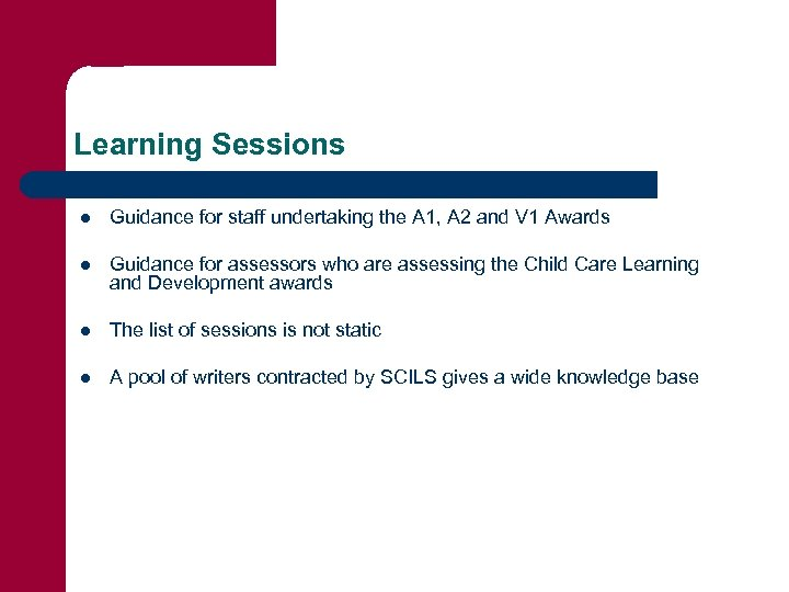 Learning Sessions l Guidance for staff undertaking the A 1, A 2 and V
