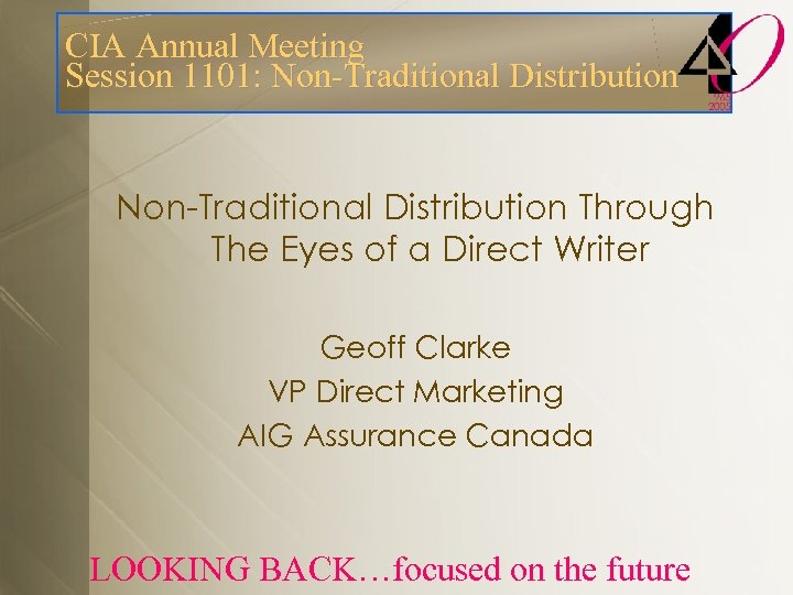 CIA Annual Meeting Session 1101: Non-Traditional Distribution Through The Eyes of a Direct Writer