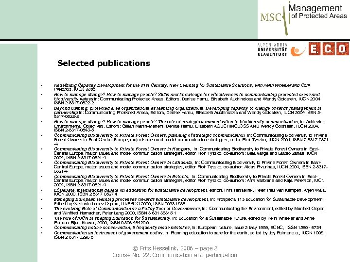 Selected publications • • • • Redefining Capacity Development for the 21 st Century,