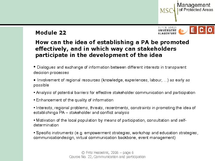 Module 22 How can the idea of establishing a PA be promoted effectively, and