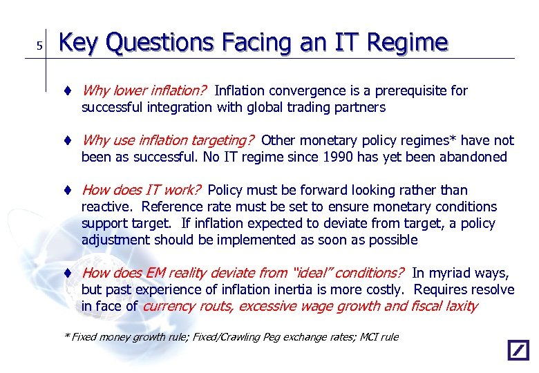 credibility of an inflation targeting regime Credibility of an inflation-targeting regime 1377 words | 6 pages making consumers think that money would be worth less in the future, in order to increase spending in the present.