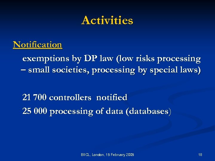 Activities Notification exemptions by DP law (low risks processing – small societies, processing by