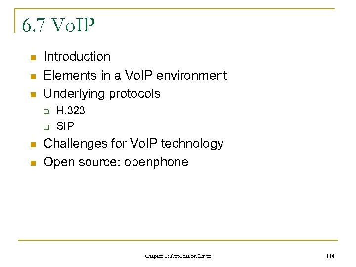 6. 7 Vo. IP n n n Introduction Elements in a Vo. IP environment