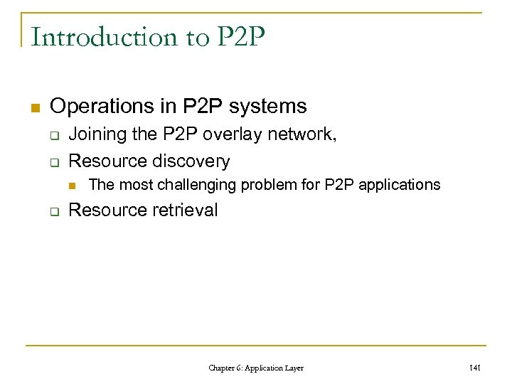 Introduction to P 2 P n Operations in P 2 P systems q q