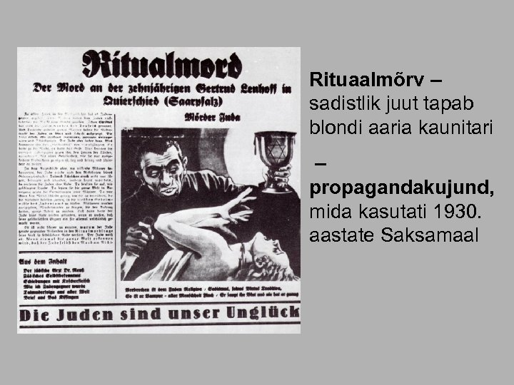 Rituaalmõrv – sadistlik juut tapab blondi aaria kaunitari – propagandakujund, mida kasutati 1930. aastate