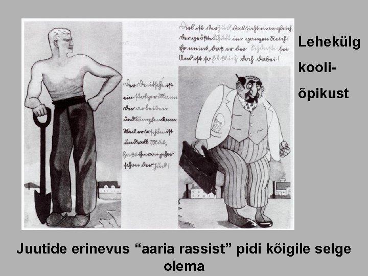"""Lehekülg kooliõpikust Juutide erinevus """"aaria rassist"""" pidi kõigile selge olema"""