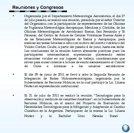 Reuniones y Congresos • Organizada por el Departamento Meteorología Aeronáutica, el día 27 de