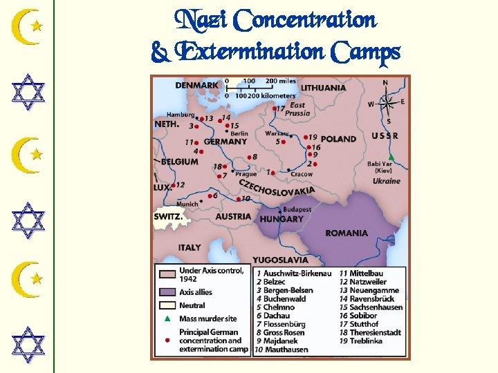 Nazi Concentration & Extermination Camps