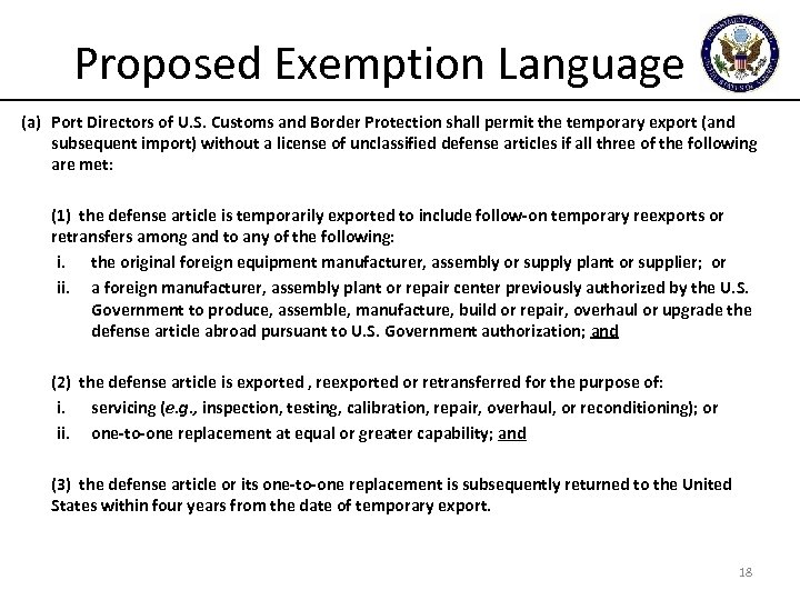 Proposed Exemption Language (a) Port Directors of U. S. Customs and Border Protection shall