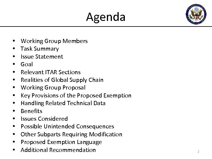 Agenda • • • • Working Group Members Task Summary Issue Statement Goal Relevant