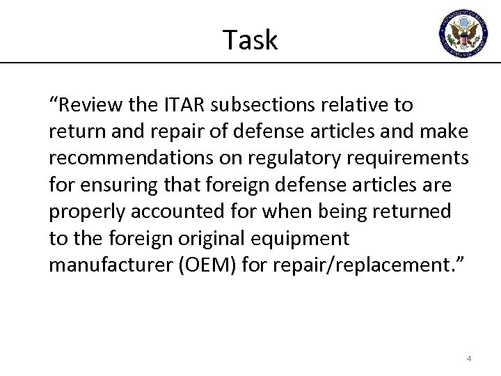 "Task ""Review the ITAR subsections relative to return and repair of defense articles and"
