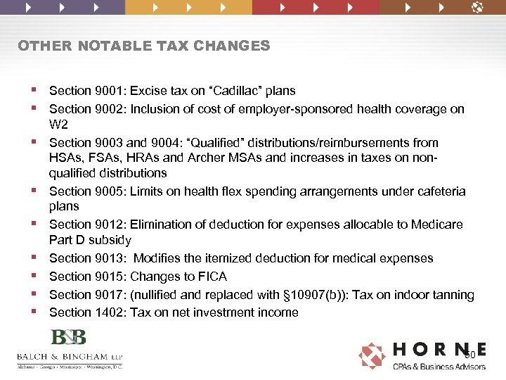 """OTHER NOTABLE TAX CHANGES § Section 9001: Excise tax on """"Cadillac"""" plans § Section"""