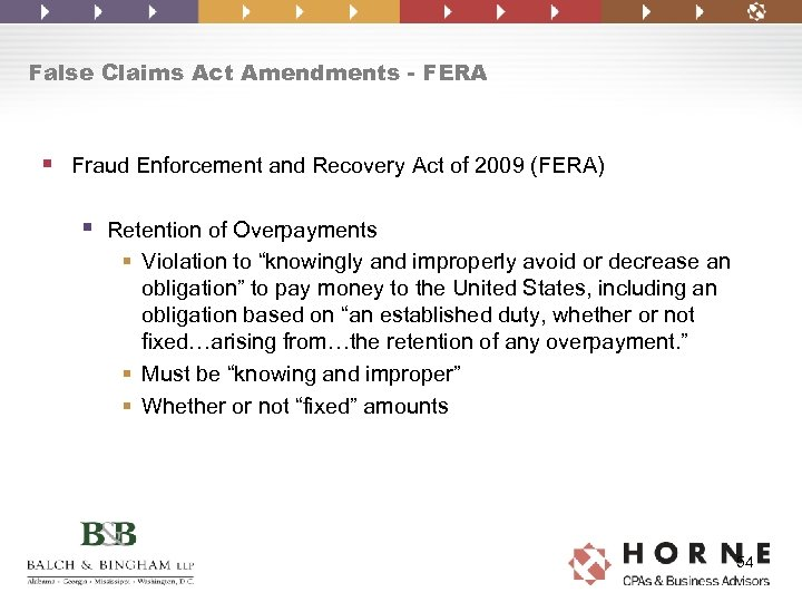 False Claims Act Amendments - FERA § Fraud Enforcement and Recovery Act of 2009