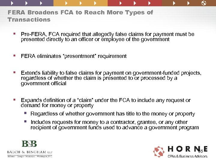 FERA Broadens FCA to Reach More Types of Transactions § Pre-FERA, FCA required that