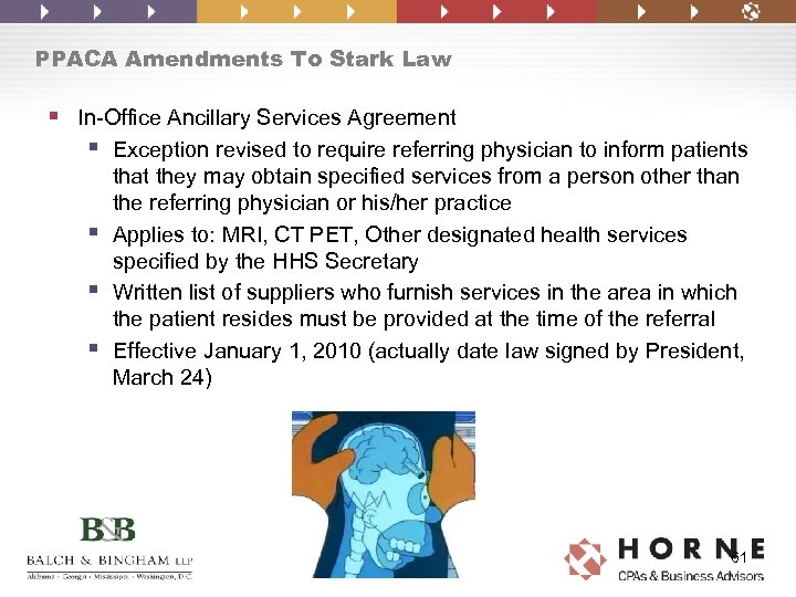 PPACA Amendments To Stark Law § In-Office Ancillary Services Agreement § Exception revised to